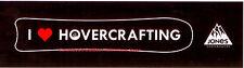 "JEREMY JONES SNOWBOARDS 11"" X 3"" I LOVE HOVERCRAFTING BLACK BUMPER STICKER, NEW!"
