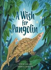 A Wish for Pangolin by Hasler, Wald New 9781943198115 Fast Free Shipping-,
