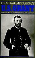Personal Memoirs of U. S. Grant by Ulysses S. Grant; E. B. Long