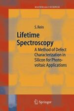 Springer Series in Materials Science Ser.: Lifetime Spectroscopy : A Method...