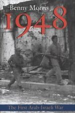 1948: A History of the First Arab-Israeli War, Prof. Benny Morris, Good Book