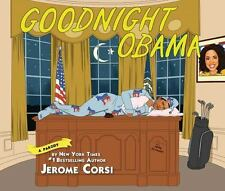 GOODNIGHT OBAMA - CORSI, JEROME - NEW HARDCOVER BOOK