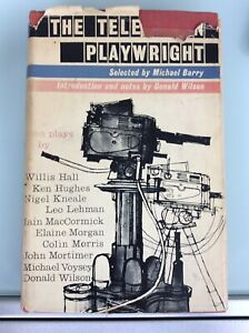 The Television Playwright, Ten Plays Selected Michael Barry, Signed, First 1960