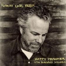 Robert Earl Keen : Happy Prisoner: The Bluegrass Sessions CD (2015) ***NEW***