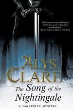 A Hawkenlye Mystery Ser.: The Song of the Nightingale 14 by Alys Clare (2013,...