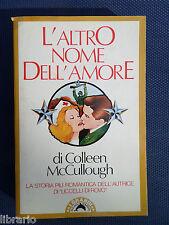L'altro nome dell'amore - di Colleen McCullough- La storia più romantica.. !!!
