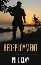 Thorndike Press large print reviewers' choice: Redeployment by Phil Klay