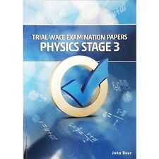 Trial Wace Examination Papers Physics Stage 3 by John Rear