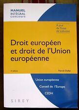 Droit européen et droit de  l'Union européenne Manuel intégral concours - Dollat