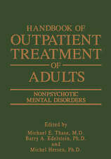 NEW Handbook of Outpatient Treatment of Adults: Nonpsychotic Mental Disorders