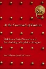 At the Crossroads of Empires : Middlemen, Social Networks, and State-Building...