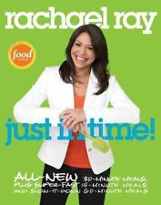 Rachael Ray Cookbook  Just in Time! : All-New 30-Minutes Meals  Paperback  NEW!