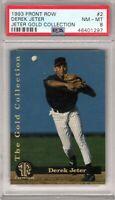 "1993 Front Row Jeter Gold Collection  #2 "" Derek Jeter "" PSA 8 {HOT} Yankee's xy"