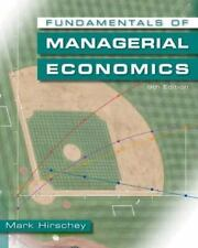 Fundamentals of Managerial Economics by Mark Hirschey (2008, Hardcover)