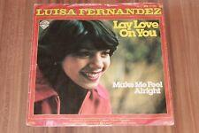 """Luisa Fernandez  – Lay Love On You (1978) (Vinyl 7"""") (WB 17 061)"""