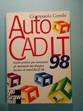 AutoCad LT '98 Mc Graw Hill Giampaolo Gombi