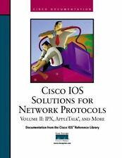 Cisco IOS Solutions for Network Protocols, Vol II, IPX, AppleTalk, and More Cis