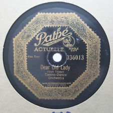 CASINO DANCE ORCH/NATHAN GLANTZ Dear Old Lady/Rememb'ring PATHE ACTUELLE 036013