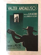 SPARTITO MUSICALE VALZER ANDALUSO A UNA SENORITA DI LAZZARO MAROLLA MELODI 1939