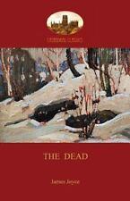 The Dead : James Joyce's Most Famous Short Story (Aziloth Books) by James...