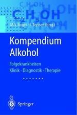 Kompendium Alkohol : Folgekrankheiten Klinik · Diagnostik · Therapie (2002,...