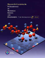Fundamentals of Materials Science and Engineering: An Interactive e .-ExLibrary