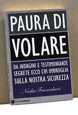 PAURA DI VOLARE - N. Francalacci [Libro]