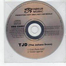 (FE802) The Juliana Down, Cold / Hidden Agenda - 2006 DJ CD