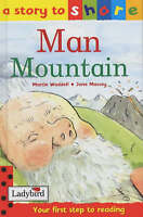 Man Mountain (Story to Share), Waddell, Martin, Very Good Book
