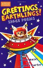 Greetings Earthlings!: Space Poems,James Carter