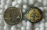 1926 Community Fund Giver Vintage Pin Pinback Button #30755