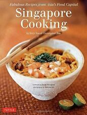 Singapore Cooking: Fabulous Recipes from Asia's Food Capital by Christopher Tan, Terry Tan (Hardback, 2014)