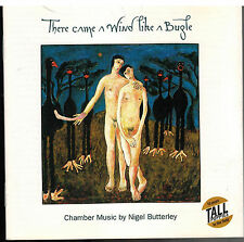 There Came a Wind Like a Bugle: Chamber Music by Nigel Butterley CD Very Good!