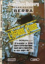 L'affaire Corse - Jean-Marc Dufourg - Commissaire Berra - Dédicace de l'auteur