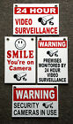 (4)  24 HOUR VIDEO SURVEILLANCE SMILE YOU'RE ON CAMERA SECURITY SIGNS 8x12   NEW