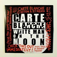 CARTE BLANCHE : WHITE MAN ON THE MOON ♦ CD Single Promo ♦