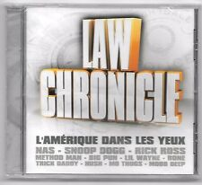 CD RAP U.S.A / LAW CHRONICLE - NAS SNOOP DOGG METHOD MAN MOBB DEEP (NEUF CELLO)
