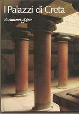 I PALAZZI DI CRETA - CELESTINA MILANI   Documenti d'Arte