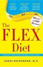 The Flex Diet: Design-Your-Own Weight Loss Plan: By Beckerman, James