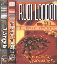 Rudi London Lot 3 - Operator Calling / No Escape From Berlin / 3 Angels 1st Ed.