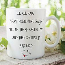 MUG FANTAISIE drôle cadeau amis WHO Montre Up Late blague tasse de café travail