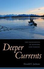 DEEPER CURRENTS - JACKSON, DONALD C. - NEW HARDCOVER BOOK