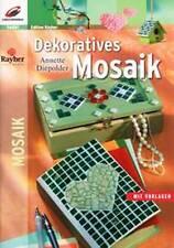 Dekoratives Mosaik von Annette Diepolder (2008, Geheftet)