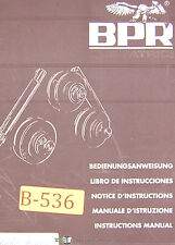 Curvatrici BPR, Eagle Bender CP30P, Universal Bending Roll, Operations Manual