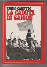 La caduta di Saigon - E. Caretto