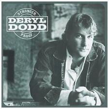 CD Stronger Proof by Deryl Dodd (CD, Oct-2004, Dualtone Music) NEW SEALED