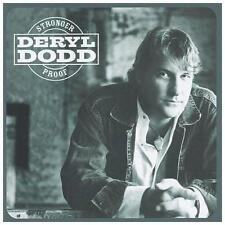 Stronger Proof by Deryl Dodd (CD, Oct-2004, Dualtone Music)