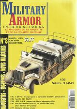MILITARY ARMOR N°08 SD.KFZ. 9 FAMO / TIGER 1 / JEEP S.A.S / EISENBAHNVERLASTUNG