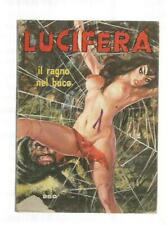 Fumetto Lucifera n. 47 – Il ragno nel buco  – 1974