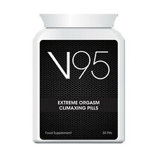 V95 EXTREME ORGASM CLIMAXING PILLS INCREASE AROUSAL & DESIRE CUM EVERY TIME